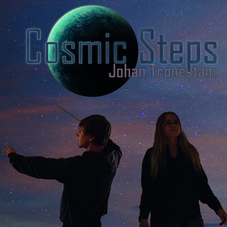JOHAN TRONESTAM: Cosmic Steps (2021) (FR)