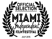 Miami Independent Film Festival Official Selection