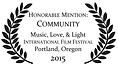 Community Music Love Light Portland Film Festival Honorable Mention