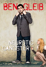Ben Gleib Neurotic Gangster