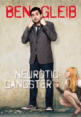 Ben Gleib Neurotic Gangster