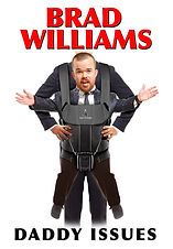 Brad Williams Daddy Issues