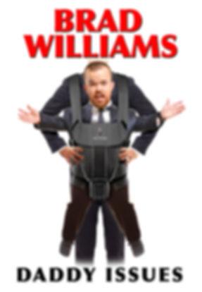 Brad Williams Daddy Issues