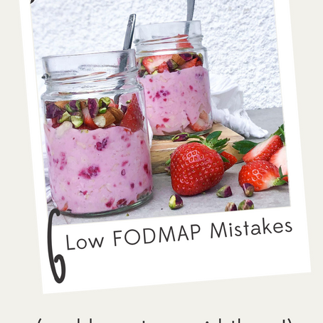 6 LOW FODMAP MISTAKES (and how to avoid them)