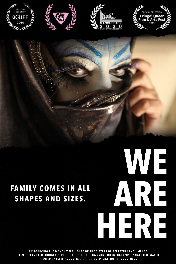 A man, face heavily made up covers his mouth with a black head garment; the title of the film 'We Are Here' in bold text and the heading 'Family comes in all shapes and sizes' with film credits at the bottom