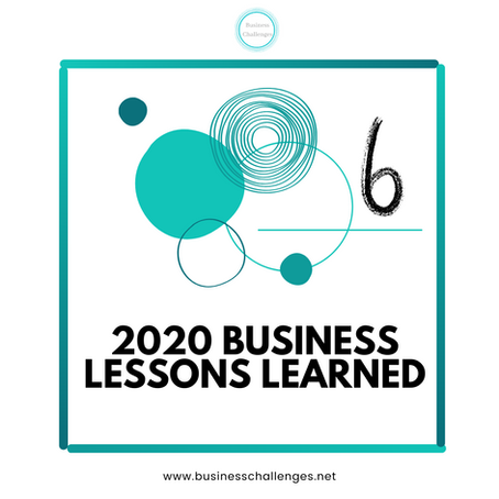 What are the Business Lessons we learned in 2020?
