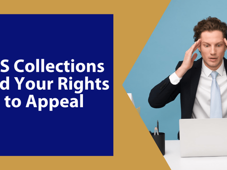 IRS Collections and Your Rights to Appeal