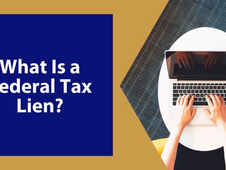 Understanding Federal Tax Liens | By Brian Barto, EA | Winchester, VA