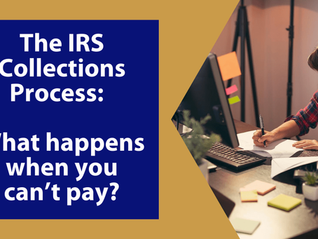 The IRS Collections Process:  What happens when you can't pay? | Winchester, VA
