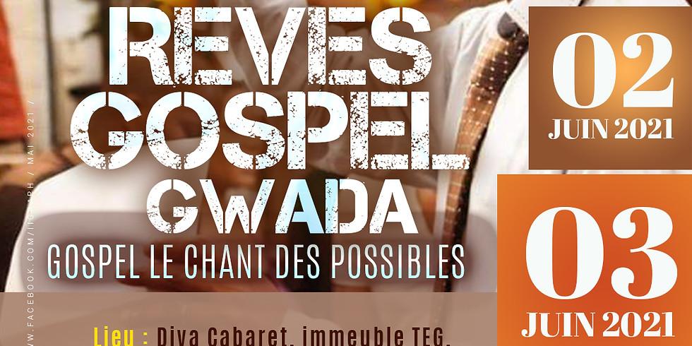 Rêve Gospel Gwada