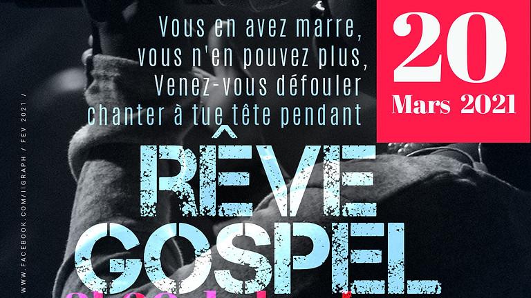 Rêve Gospel Oraison