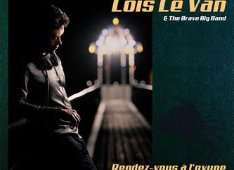 """LOIS LE VAN """"Rendez-vous à l'ovyne"""" Sortie 10 novembre 2017"""
