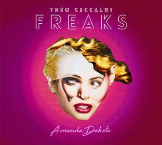 "THEO CECCALDI & FREAKS ""Amanda Dakota"" Sortie 2 février 2018"