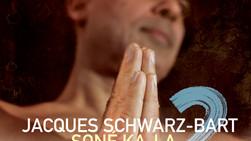 """JACQUES SCHWARZ-BART """"SONE KA LA 2 - Sortie 16/10/20 / Release Party 25/11/20 New Morning - Paris"""