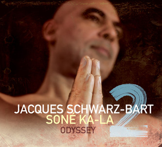 "JACQUES SCHWARZ-BART ""SONE KA LA 2"" - Sortie 16/10/20 / Release Party 25/11/20 New Morning - Paris"
