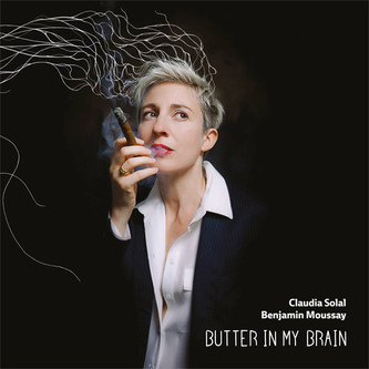 "CLAUDIA SOLAL ""Butter In My Brain"" Sortie 20 octobre 2017"