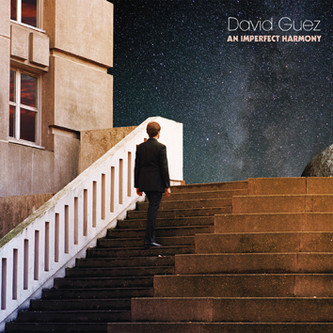 "DAVID GUEZ ""An Imperfect Harmony"" - Sortie 03/05/2019"