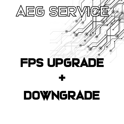 AEG FPS UPGRADE + DOWNGRADE