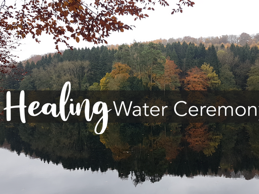Healing Water Ceremony