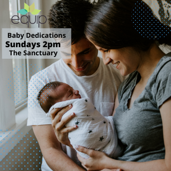 Baby Dedication ||  Sundays 2pm