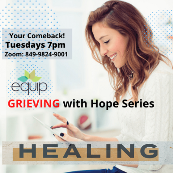 Grieving with Hope || Every Tuesday 7pm