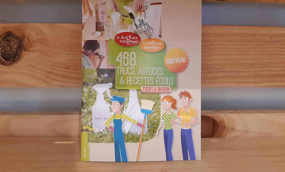 Livret 468 trucs & astuces écolos