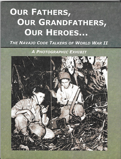 Our Fathers, Our Grandfathers, Our Heroes