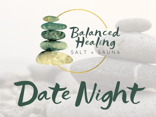 Balanced Healing March Date Nights