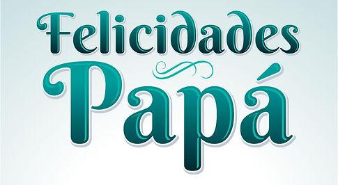 Felicidades-Papa-Beautiful-Greetings.jpg