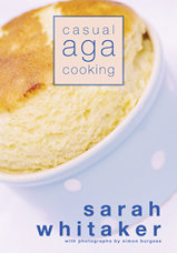 Casual Aga Cooking