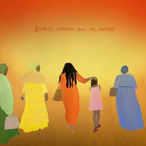 Black Women are the Future