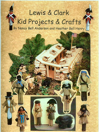 Lewis & Clark Kid Projects & Crafts Book