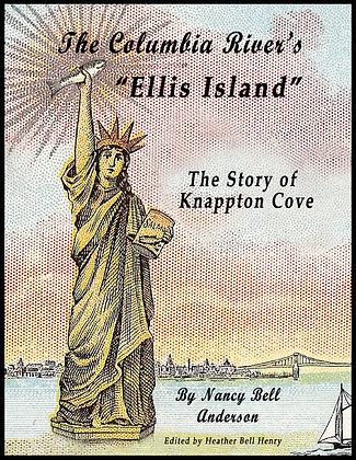 "The Columbia River's ""Ellis Island"""