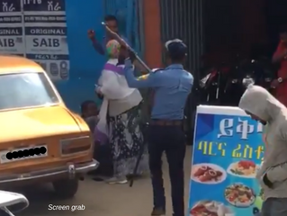 NEWS: ADDIS ABEBA POLICE INVESTIGATING OFFICERS CAUGHT ON VIDEO ASSAULTING YOUNG MAN, A WOMAN