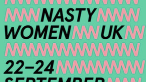 Nasty Women UK Performance - September 2017