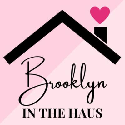 Brooklyn in the Haus (Winner)