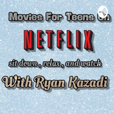 Movies for Teens on Netflix