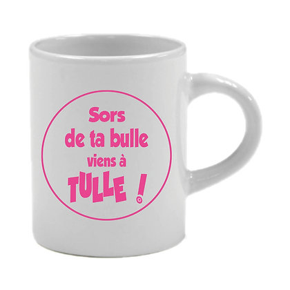 6 TASSES EXPRESSO - SORS DE TA BULLE VIENS A TULLE  - ROSE