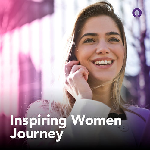 Inspiring Women Journey - Mujeres Decididas