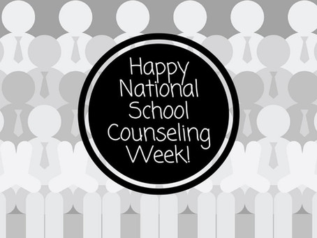National School Counseling Week - 2/8/2018