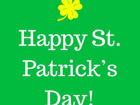 Happy St. Patrick's Day! - 3/17/2018