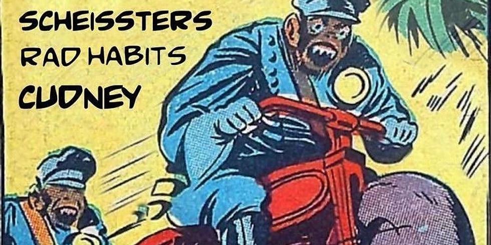 Cudney w/ Scheissters, Rad Habits, and English Budgies