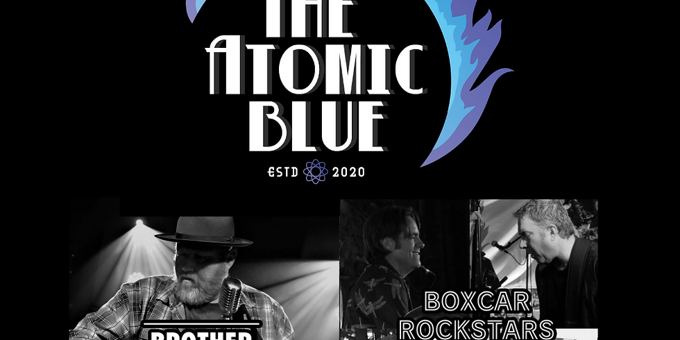 The Atomic Blue w/ Brother Chunky and Boxcar Rockstars