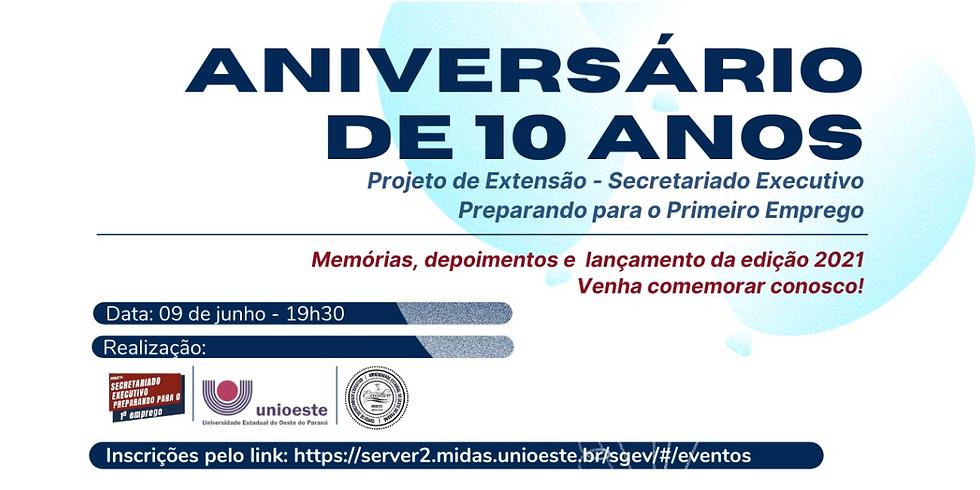 Aniversário de 10 anos do Projeto de Extensão do Secretariado Executivo: Preparando para o Primeiro emprego