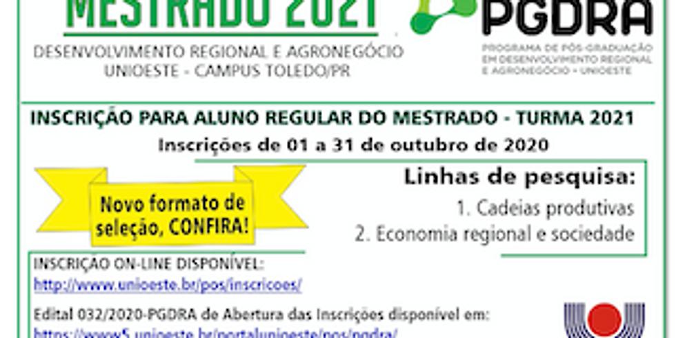 MESTRADO 2021 PROGRAMA DE PÓS-GRADUAÇÃO EM DESENVOLVIMENTO REGIONAL E AGRONEGÓCIO