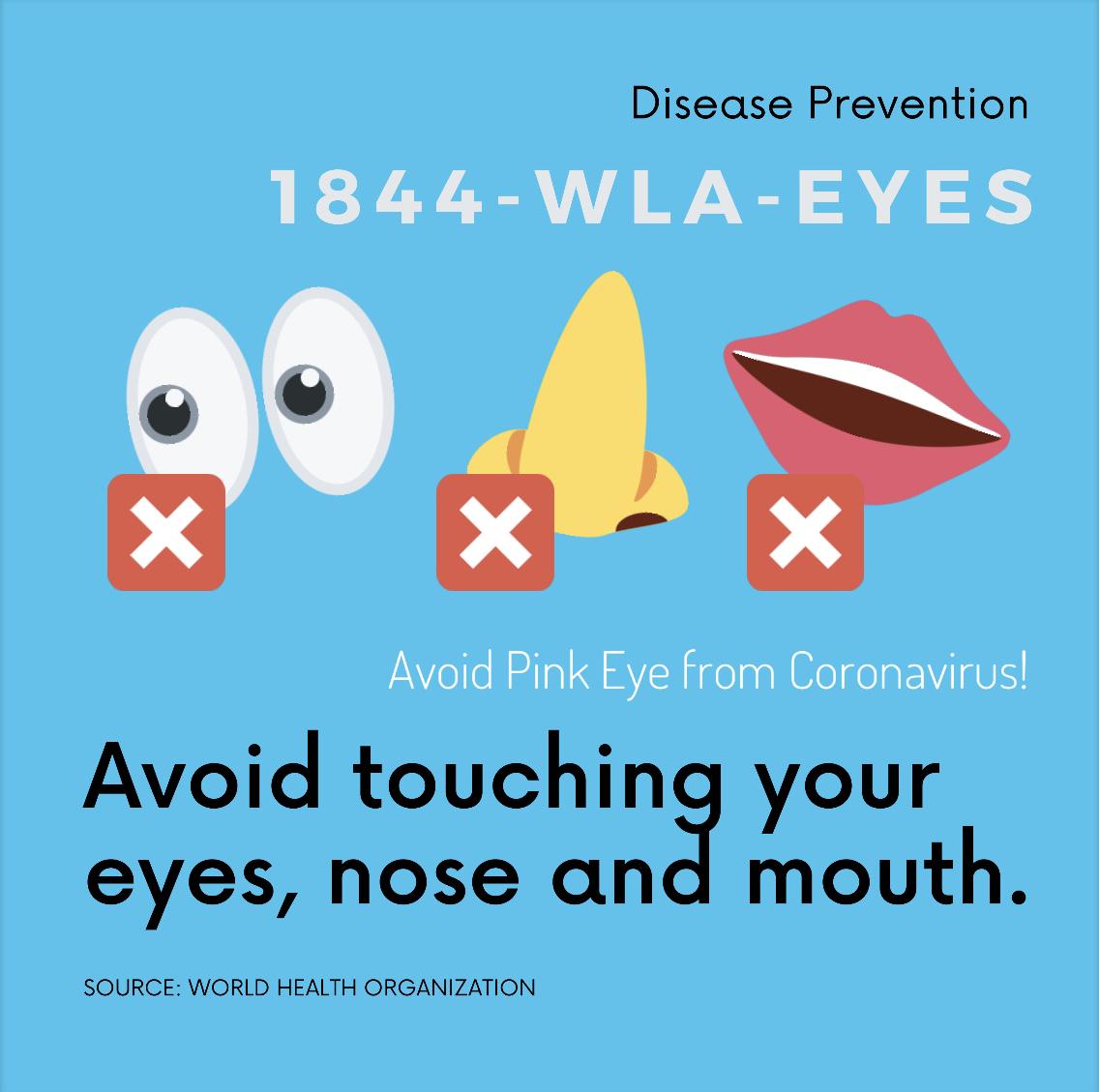 avoid touching eyes or pink eye
