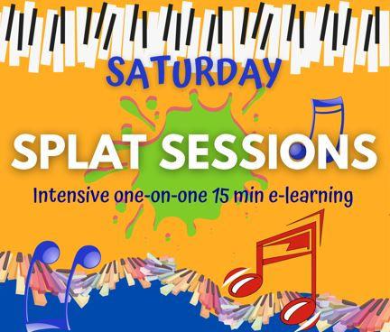 Saturday Splat Session
