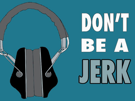 It's never OK to be a JERK...