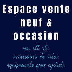 Copie de Copie de Espace vente neuf & oc