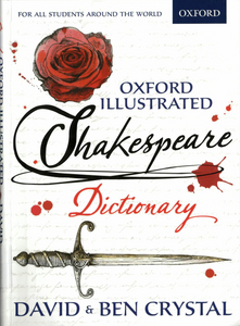 Book cover of Oxford Illustrated Shakespeare Dictionary